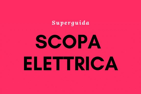 La Migliore Scopa Elettrica Sul Mercato.La Migliore Scopa Elettrica Opinioni E Recensioni Nella Nostra